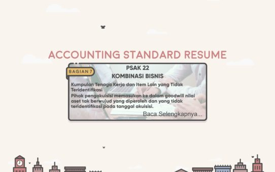 Accounting Standard Resume(PSAK 22 Bagian 7)