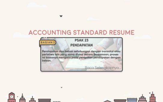 Accounting Standard Resume (PSAK 23 Bagian 3)