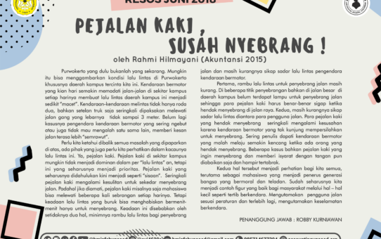 Resos Juni 2018 (Pejalan Kaki, Susah Nyebrang!)